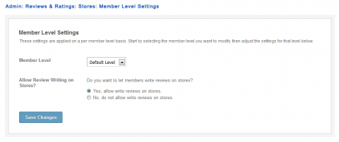 Admin: Reviews & Ratings: Stores: Member Level Settings