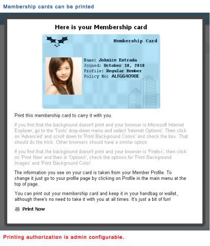 Membership cards can be printed