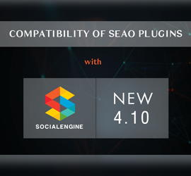 Compatibility of our Plugins with SocialEngine 4.10