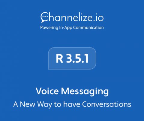 Voice Messaging with Channelize – A New Way to have Conversations