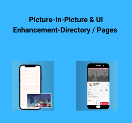 New Release: Picture-in-Picture (PIP) & UI Enhancement - Directory / Pages in iOS and Android Mobile Apps!